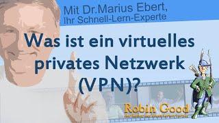 Was ist ein viertuelles privates Netzwerk VPN?