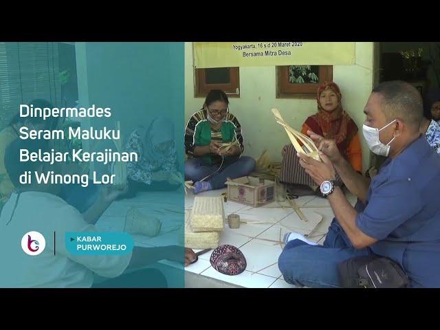 Dinpermades Seram Maluku Belajar Kerajinan di Winong Lor