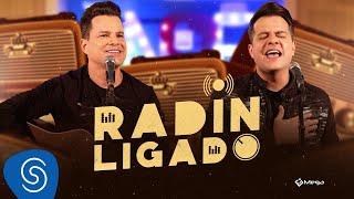 João Neto e Frederico - Radin Ligado (Clipe Oficial)