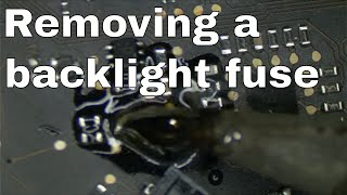 How to replace a backlight fuse without hot air or hot tweezers