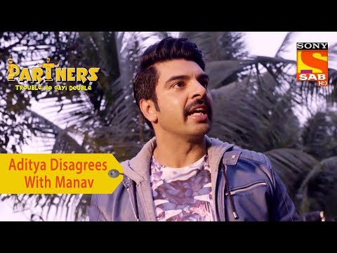 Your Favorite Character | Aditya Disagrees With Manav | Partners Trouble Ho Gayi Double