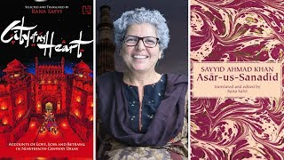 Rana Safvi on the Forgotten Cities and Culture of Delhi