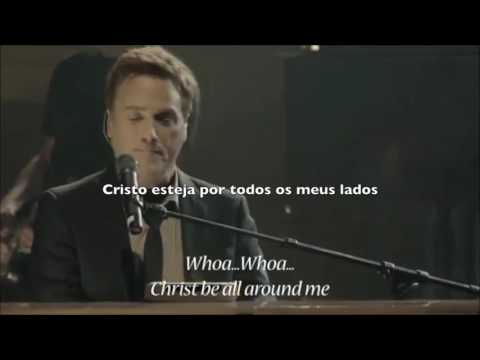 TRADUCAO: CHRIST BE ALL AROUND ME - MICHAEL W SMITH
