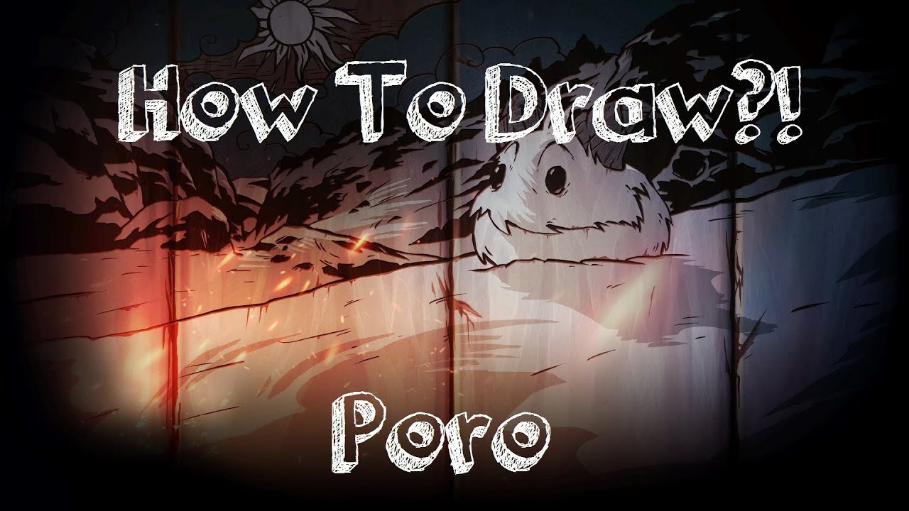 how to draw a poro