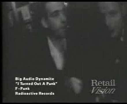 BIG AUDIO DYNAMITE - I TURNED OUT A PUNK