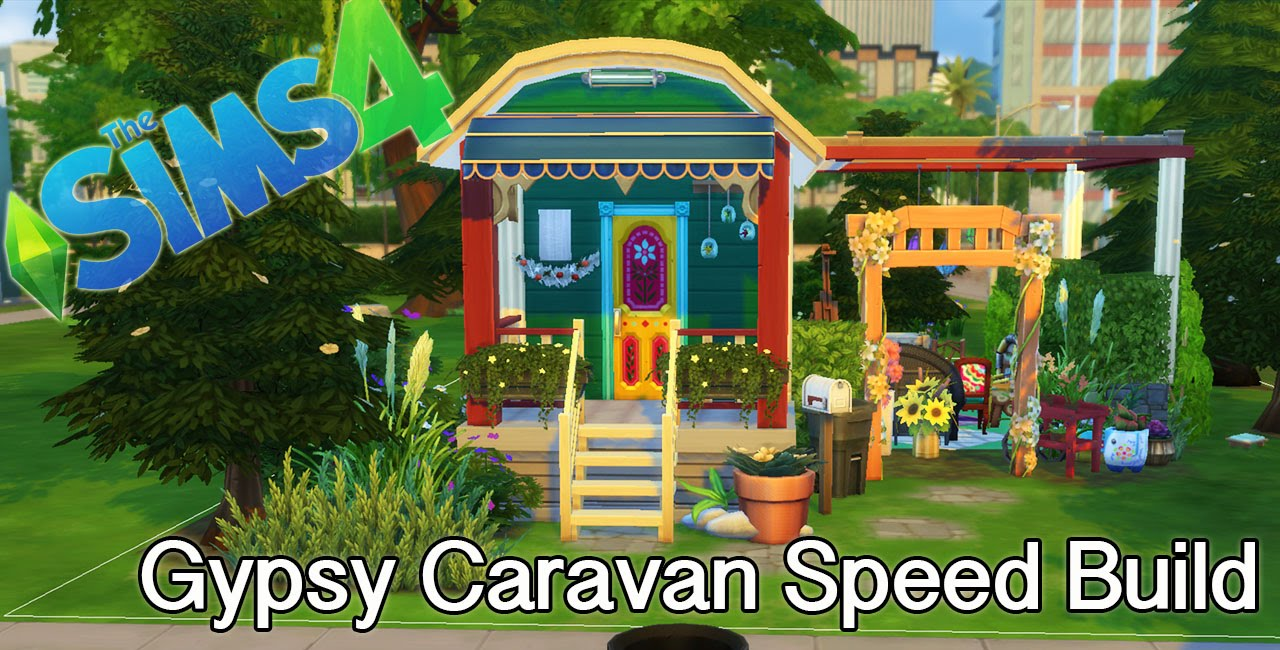 The Sims 4 Speed Build Gypsy Caravan Youtube