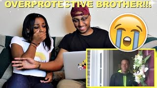 "Couple Reacts : ""Overprotective Brother"" By LeanandCuisine Reaction!!"