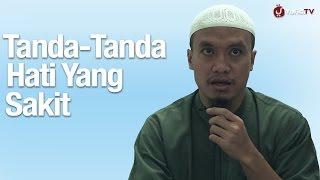 Ceramah Agama Islam: Tanda-tanda Hati Yang Sakit - Ustadz Zakaria Ahmad