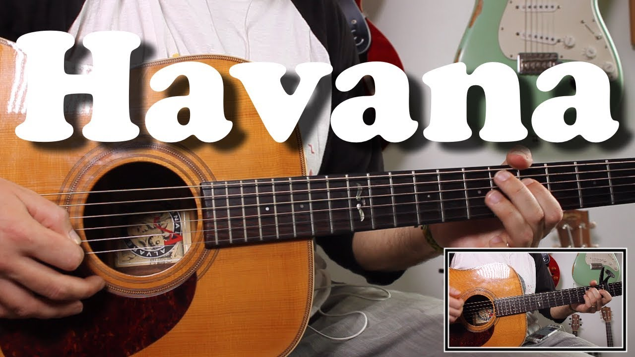 Havana Camila Cabello Easy Acoustic Guitar Tutorial With Riff