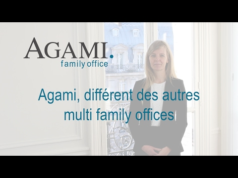 AGAMI, différent des autres multi family offices | Agami Family Office