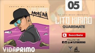 Guaremate [Audio] - Lito Kirino | Track 5