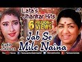Lata Mangeshkar's Jhankar Hits - Jab Se Mile Naina | 90's Jhankar Beats Songs | JUKEBOX | Love Songs Mp3