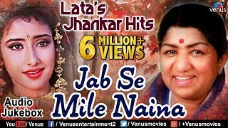 Download Lata Mangeshkar's Jhankar Hits - Jab Se Mile Naina | 90's Jhankar Beats Songs | JUKEBOX | Love Songs MP3 song and Music Video