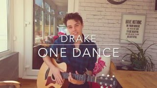 Drake One Dance - Cover Lyrics and chords.mp3