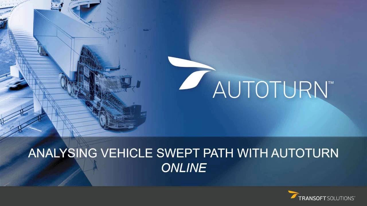 Analysing Vehicle Swept Path with AutoTURN Online - Industry Solutions  Webinar Series