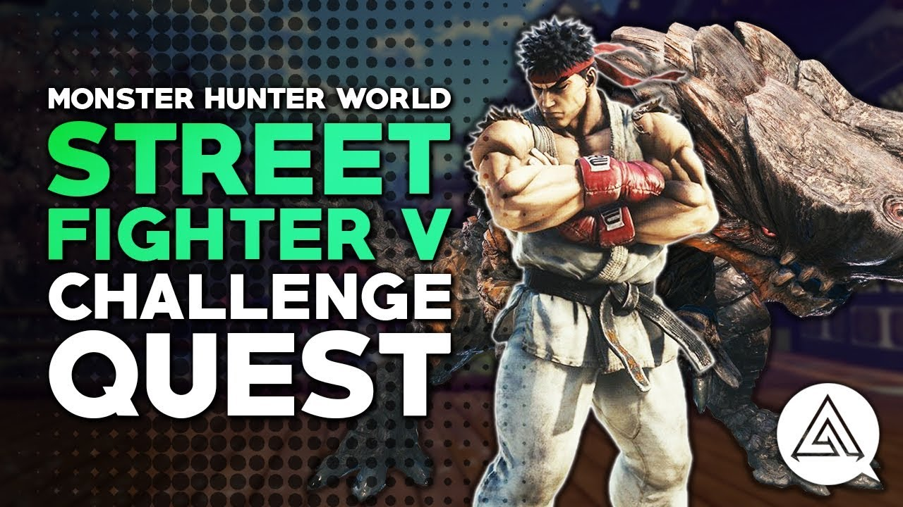 Monster Hunter World Street Fighter event quest: how to get