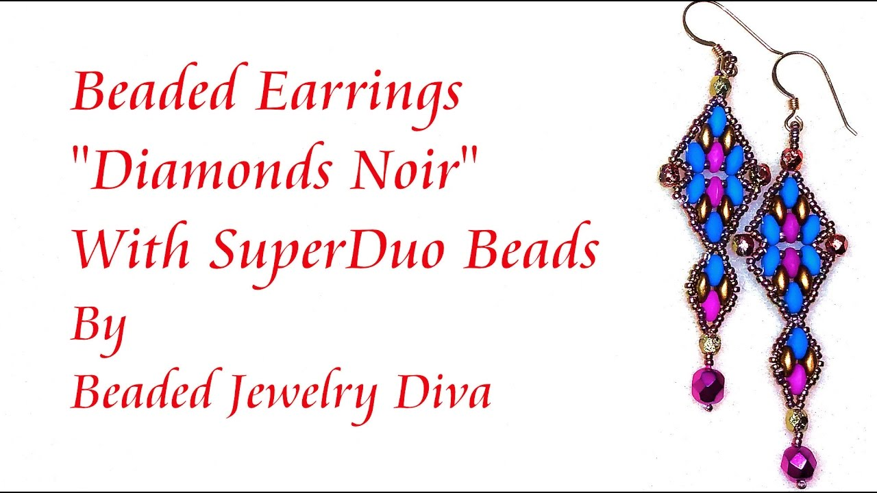 Superduo Beaded Earrings Diamonds Noir Beaded Jewelry Tutorial