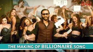 The Making Of BILLIONAIRE Song | Baazaar | Saif Ali Khan | B4U Motion Pictures