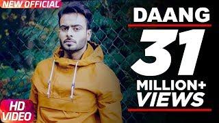 Daang (Full Video) |Mankirt Aulakh|MixSingh|Deep Kahlon|Sukh Sanghera|Latest Punjabi Song 2017