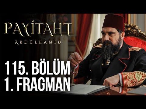 مسلسل السلطان عبد الحميد الثاني الحلقة 115