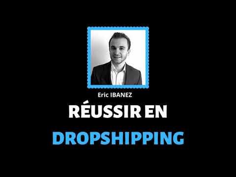 EP 61 - COMMENT SE LANCER ET REUSSIR EN DROPSHIPPING - Interview de Eric IBANEZ