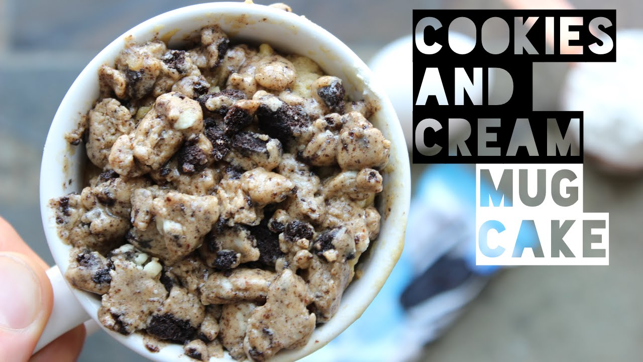 Healthy Mug Cake Recipe How To Make A Cookies And Cream Protein