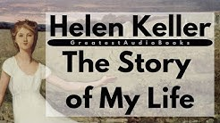 HELEN KELLER The Story of My Life - FULL AudioBook ?? | Greatest?AudioBooks