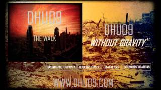 "DHUO9 - ""Without Gravity"" Official Music"