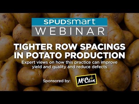 Tighter Row Spacings  in Potato Production - Spudsmart Webinar