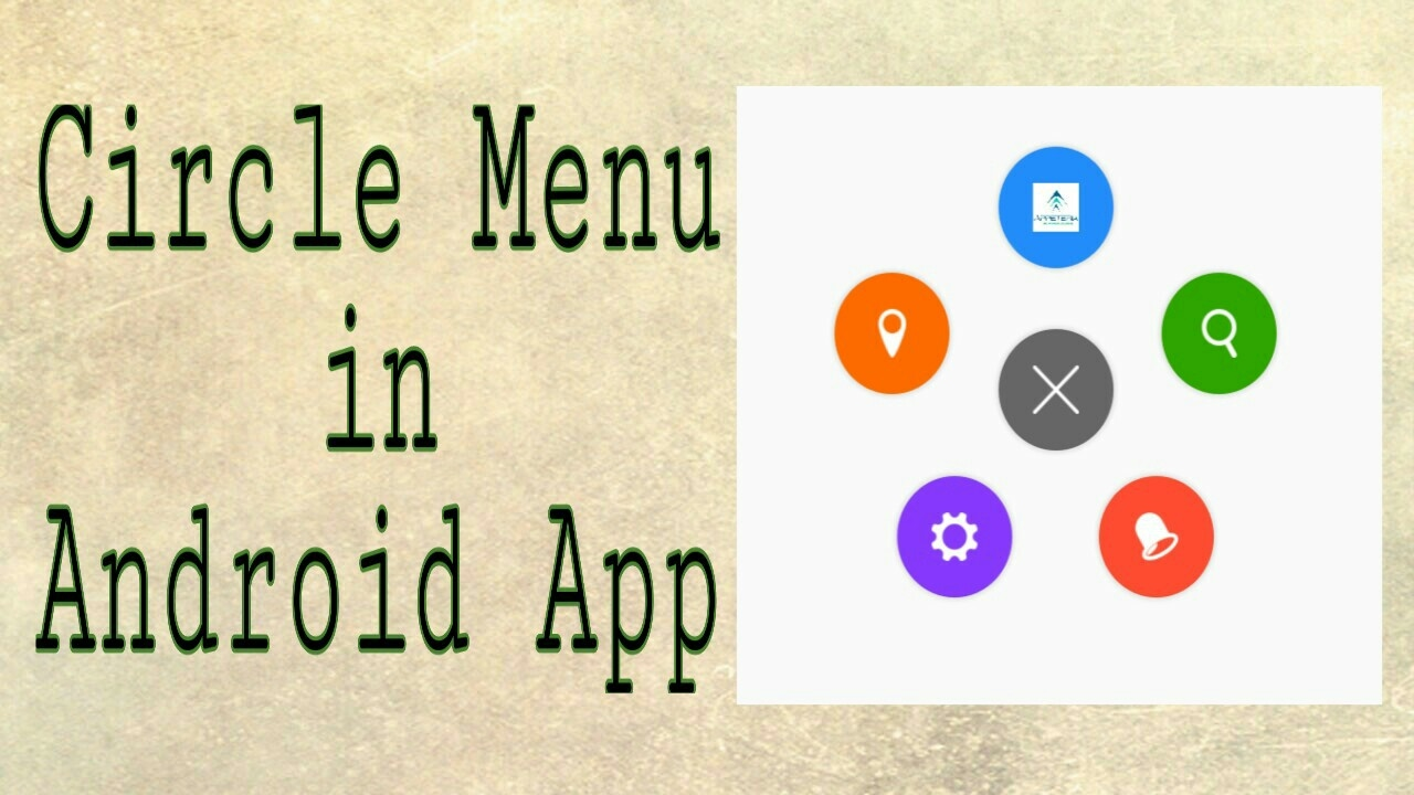 How create Circle Menu in Android App