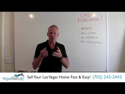 Las Vegas Home Cash Purchase - How Does It Work?