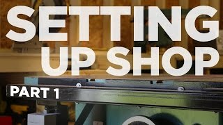 Setting Up Shop | Mike Makes