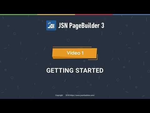 JSN PageBuilder 3 Tutorials - Video 1: Getting Started