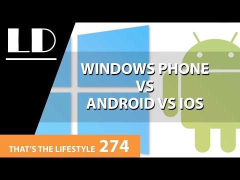 Windows Phone Vs Android Vs IOS | TTL 274