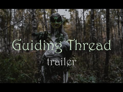 "TRAILER ""Guiding Thread"" 2018"