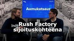 Rush Factory sijoituskohteena