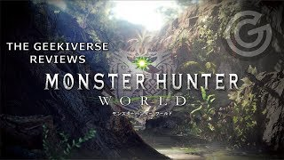 Monster Hunter World Review | The Geekiverse Reviews