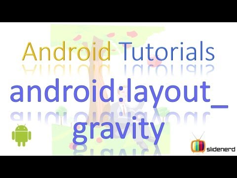 38 Android layout gravity |