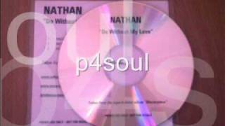 Download Video NATHAN - DO WITHOUT MY LOVE.wmv MP3 3GP MP4