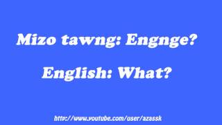 How to say What in Mizo language