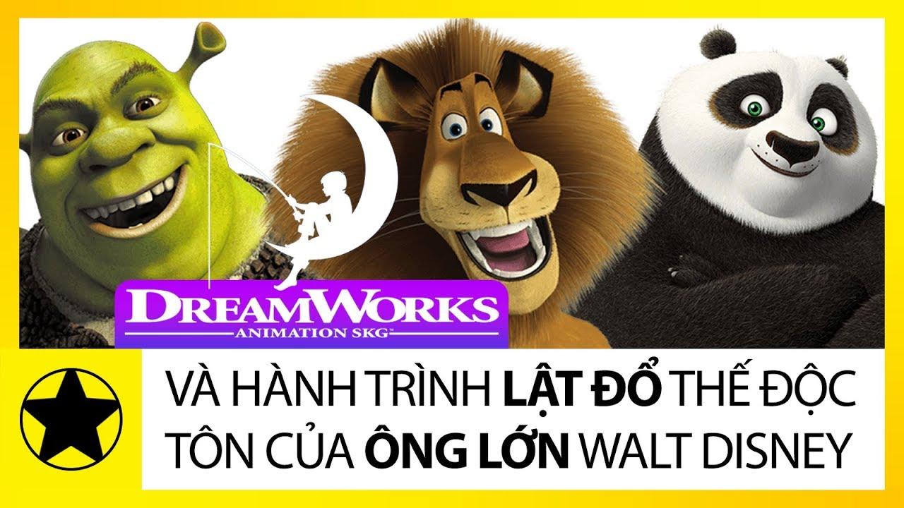 Hãng Hoạt Hình DreamWorks Và Hành Trình Lật Đổ Thế Độc Tôn Của Ông Lớn Disney