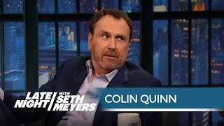 Colin Quinn Thinks Bill Hader Is Suspiciously Nice - Late Night with Seth Meyers