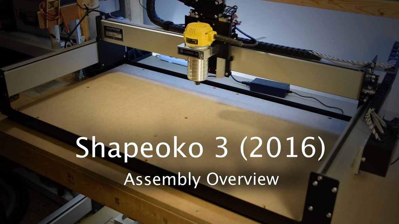 Shapeoko 3 (2016) - Assembly Overview