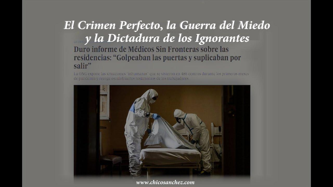 El crimen perfecto, la guerra del miedo y la dictadura de los ignorantes