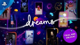 Dreams - Trial and Unlock Trailer | PS4