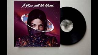 Michael Jackson - A Place With No Name (Original Version - Complete Version) (Audio Quality CDQ)