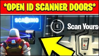 OPEN DOORS LOCKED BY AN ID SCANNER LOCATIONS (Fortnite Season 2 Challenge Locations)