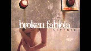 Broken Fabiola || Only Our Fate (Svrd)
