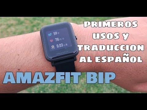 Primer uso Amazfit Bip IOS y Android y traducción a Español sólo disponible en Android