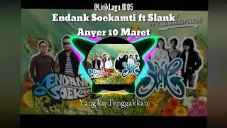 Endank Soekamti ft Slank - Anyer 10 Maret ( Lirik Lagu )